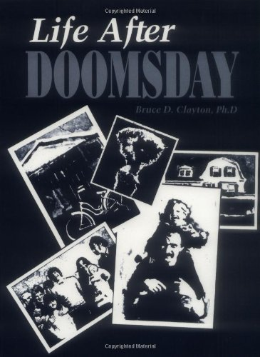 9780873641753: Life After Doomsday: Survivalist Guide to Nuclear War and Other Major Disasters