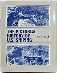 9780873641814: The pictorial history of U.S. sniping