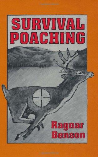 Survival Poaching: Benson, Ragnar