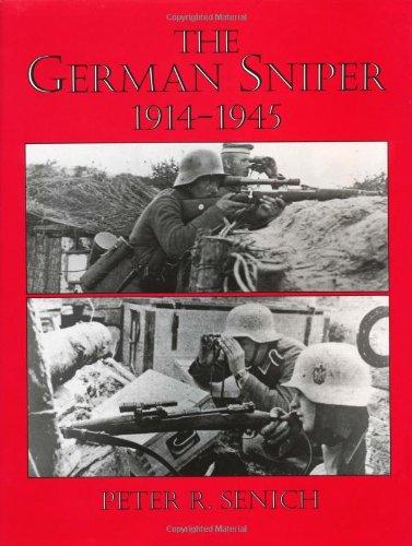 9780873642231: The German Sniper: 1914-1945