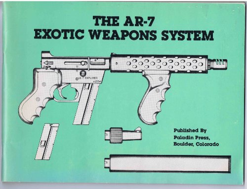 9780873642422: The AR-7 exotic weapons system