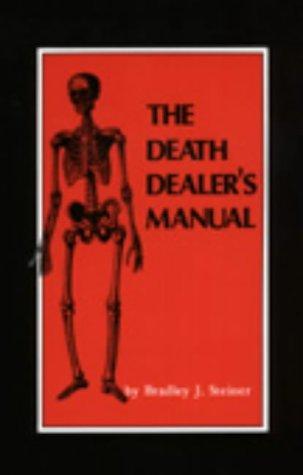 9780873642477: The Death Dealer's Manual