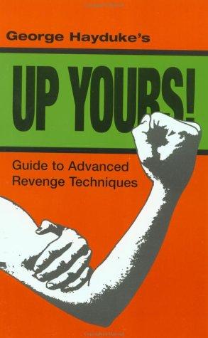 Up Yours: Hayduke, George