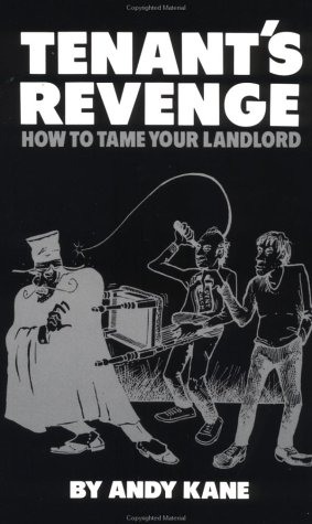 9780873642583: Tenant's Revenge: How To Tame Your Landlord