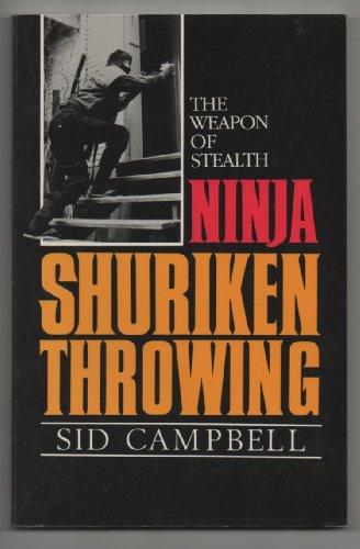 9780873642736: Ninja Shuriken Throwing by Sid Campbell