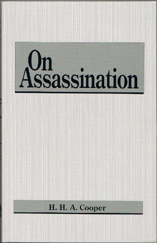 On Assassination (9780873642903) by H. H. A. Cooper