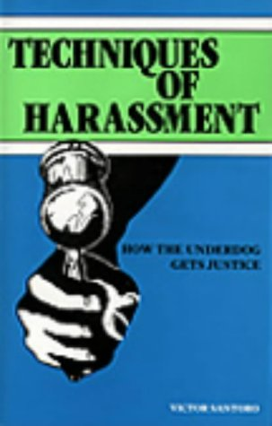 9780873642989: Techniques of Harassment: How the Underdog Gets Justice