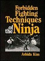 Forbidden Fighting Techniques of the Ninja: Kim, Ashida