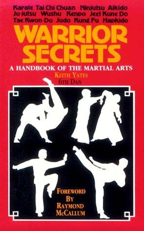 9780873643061: Warrior Secrets: A Handbook of the Martial Arts