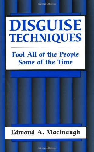 9780873643078: Disguise Techniques: Fool All Of The People Some Of The Time