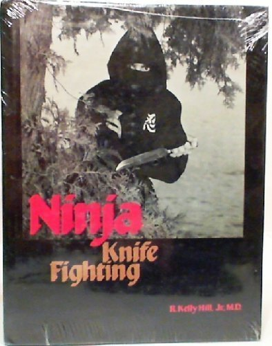 9780873643177: Ninja Knife Fighting