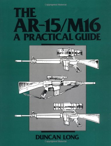 9780873643214: The AR-15/M16: A Practical Guide