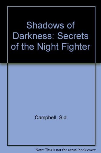 9780873643290: Shadows of Darkness: Secrets of the Night Fighter
