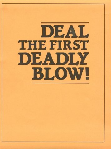 9780873643351: Deal the First Deadly Blow