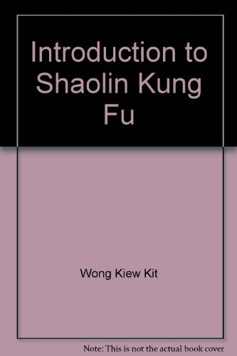 9780873643702: Introduction to Shaolin Kung Fu