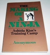 9780873643832: The Making of a ninja: Ashida Kim's training camp [Paperback] by