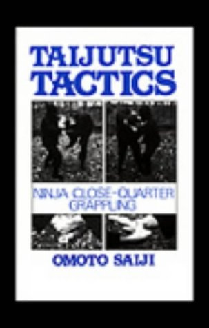 9780873644013: Taijutsu Tactics: Ninja Close-Quarter Grappling