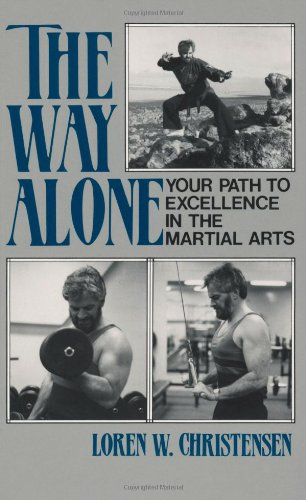 9780873644211: The Way Alone: Your Path To Excellence In The Martial Arts