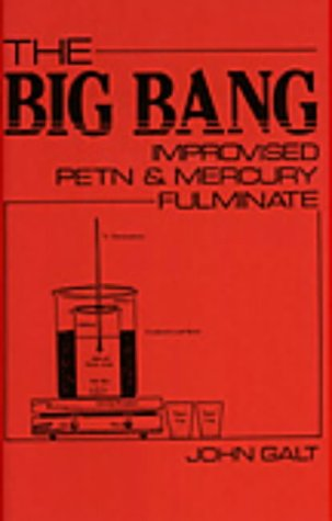 9780873644372: Big Bang: Improvised Petn And Mercury Fulminate