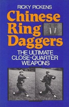 9780873644440: Chinese Ring Daggers: The Ultimate Close-Quarter Weapons