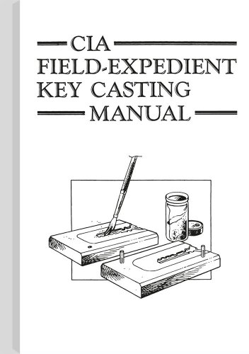 9780873644952: CIA Field-Expedient Key Casting Manual