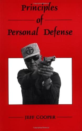 9780873644976: Principles of Personal Defense