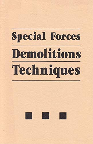 9780873644983: Special Forces Demolitions Techniques
