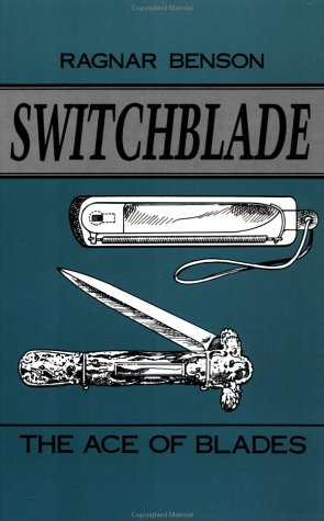 Switchblade: The Ace Of Blades: Benson, Ragnar