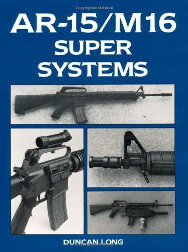 9780873645119: Ar-15 - M16 Super Systems