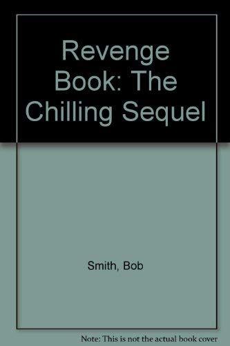 9780873645393: Revenge Book: The Chilling Sequel