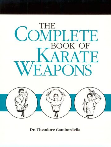Complete Book of Karate Weapons