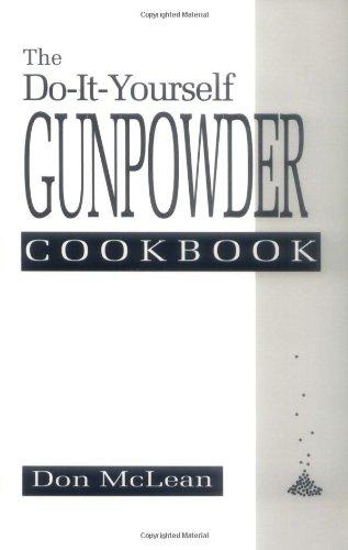9780873646758: The Do-it-Yourself Gunpowder Cookbook