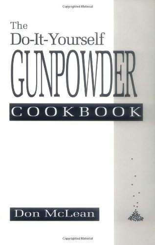 9780873646758: Do-It-Yourself Gunpowder Cookbook