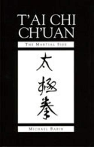 9780873646796: T'ai Chi Ch'uan: The Martial Side