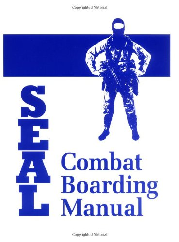 9780873646864: Seal: Combat Boarding Manual