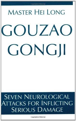 9780873646925: Gouzao Gongji: Seven Neurological Attacks Inflicting Serious Damage