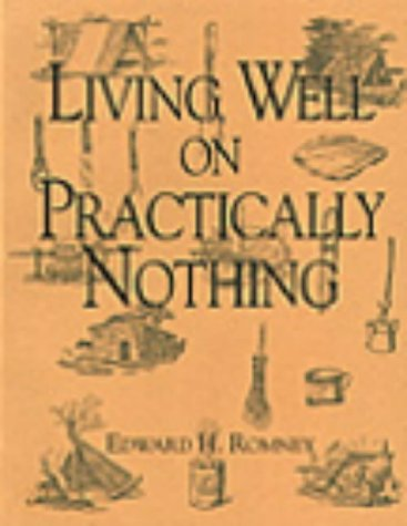 9780873646949: Living Well On Practically Nothing