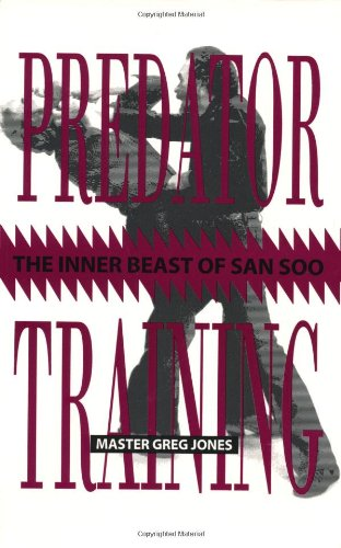 9780873647243: Predator Training: The Inner Beast of San Soo