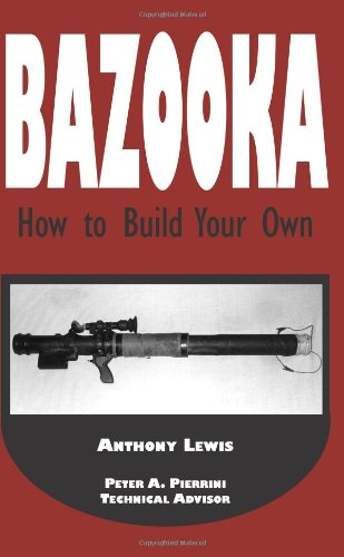 9780873647380: Bazooka: How To Build Your Own