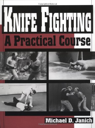 9780873647403: Knife Fighting: A Practical Course