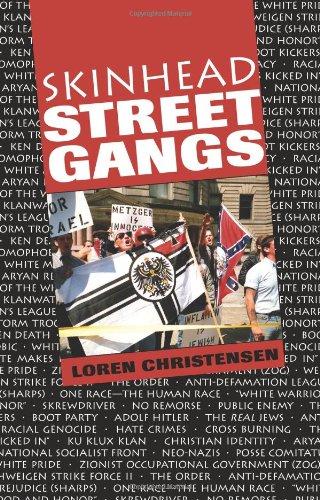 Skinhead Street Gangs: Christensen, Loren W.