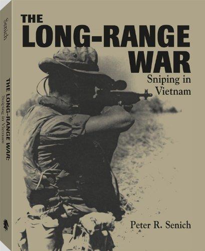 9780873647892: The Long-Range War: Sniping In Vietnam