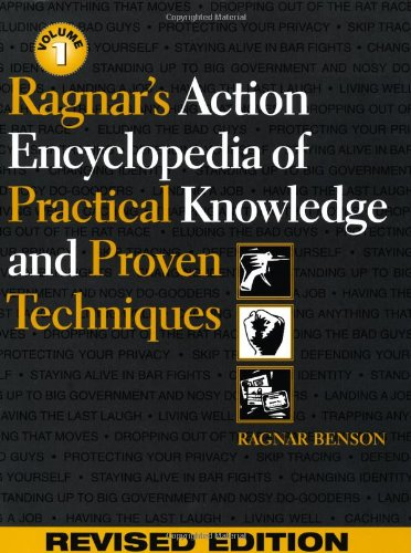 Ragnar's Action Encyclopedia of Practical Knowledge and Proven Techniques: Benson, Ragnar