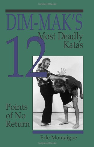 9780873648264: Dim-Maka (TM)S 12 Most Deadly Katas: Points of No Return
