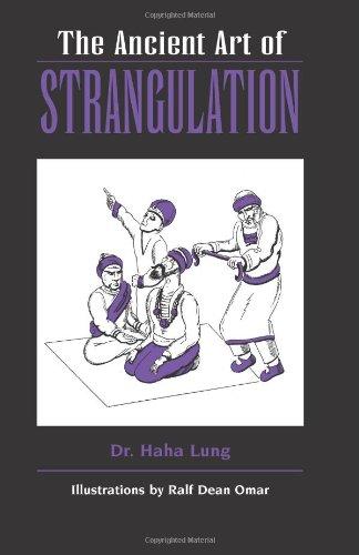 9780873648431: The Ancient Art of Strangulation