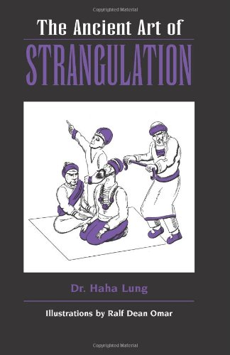 9780873648431: The Ancient Art of Strangulation