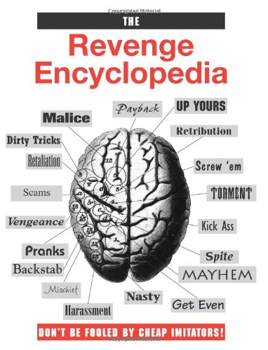 The Revenge Encyclopedia (9780873648516) by Paladin Press