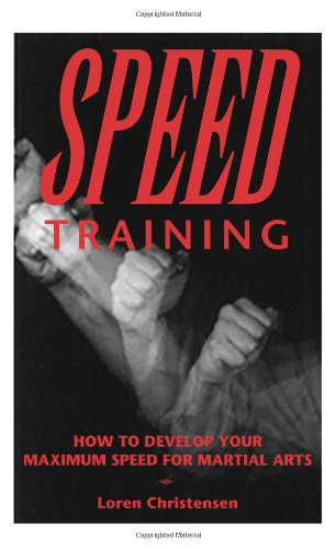 9780873648592: Speed Training: How to Develop Your Maximum Speed for Martial Arts