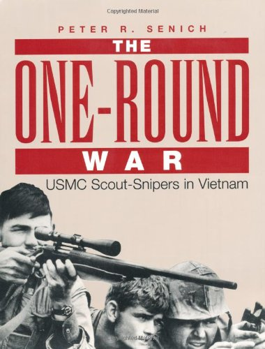 9780873648677: The One-Round War: USMC Scout-Snipers In Vietnam