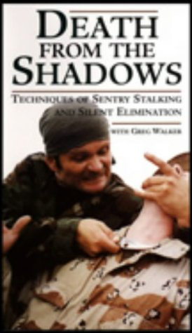 9780873648837: Death from the Shadows: Techniques of Sentry Stalking and Silent Elimination